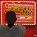 Lyrics Somebody baby by Davido ft Peruzzi