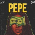 L.A.X ft Davido Pepe Lyrics